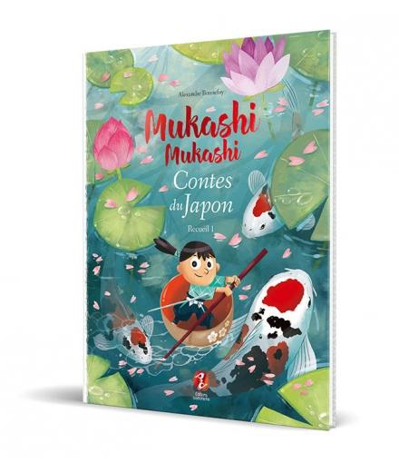 Mukashi Mukashi Contes du Japon Recueil 1 - ISSEKINICHO