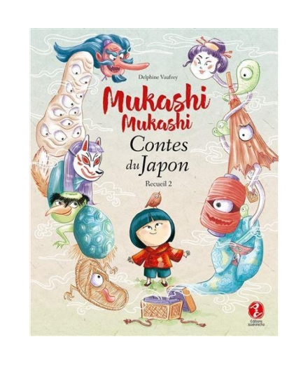 Mukashi Mukashi Contes du Japon Recueil 2 - ISSEKINICHO