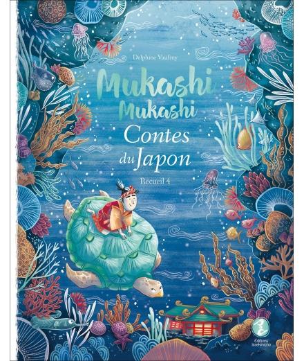 Mukashi Mukashi Contes du Japon Recueil 4 - ISSEKINICHO