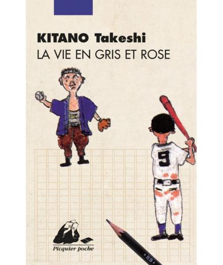 La Vie En Gris Et Rose - KITANO Takeshi