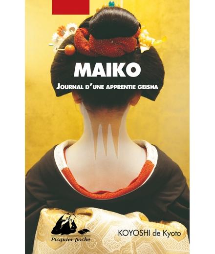 Maiko Journal D'une Apprentie Geisha - KOYOSHI de Kyoto