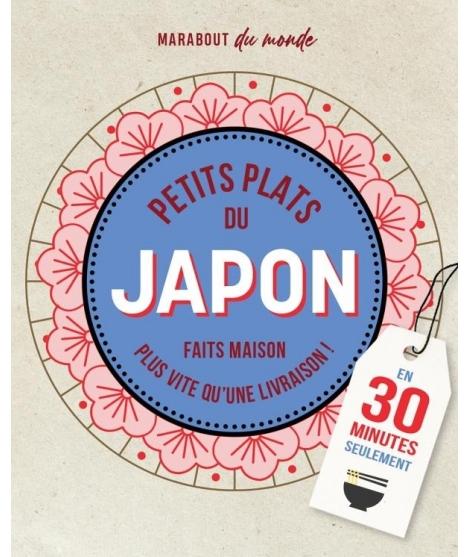Petits Plats Du Japon - MARABOUT
